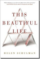 this-beautiful-life-by-helen-schulman